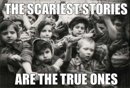 Holocaust-scary